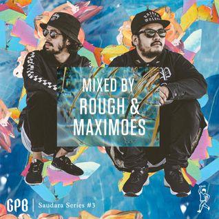 Green Paper Boys Saudara Series: #3 - ROUGH & MAXIMOES