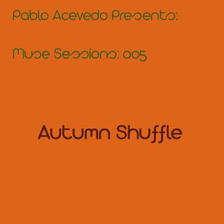 Pablo Acevedo pres. Muse Sessions 005