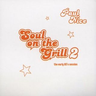 Paul Nice - Soul on the Grill Vol.II