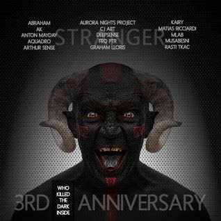 GUEST MIX FOR THE 3RD ANNIVERSARY OF WHO KILLED THE DARK INSIDE HOSTED BY ANGEL(STRANGER)