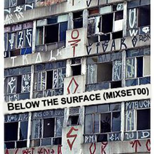 BELOW THE SURFACE(MIXSET00)