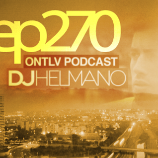 ONTLV PODCAST - Trance From Tel-Aviv - Episode 270 - Mixed By DJ Helmano