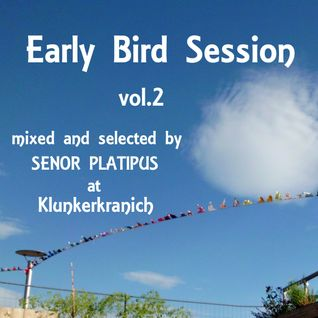 EARLY BIRD SESSION Vol.2