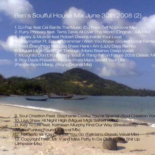 Ben's Soulful House Mix 2 (June 30th 2008)