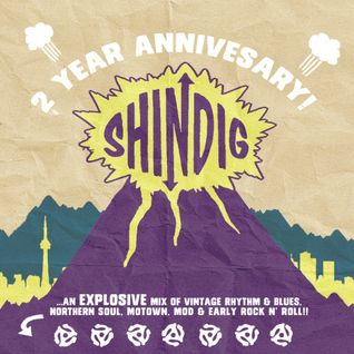 Shindig 2 year Anniversary Mix!