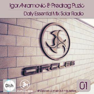 Igor Avramovic & Predrag Puzic Daily Essential Mix 01 Solar Radio