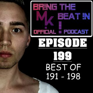BR!NG THE BEAT !N Official Podcast [SPECIAL Episode 199; BEST OF 191-198]