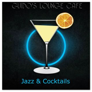 Guido's Lounge Cafe Broadcast 0125 Jazz & Cocktails (20140725)