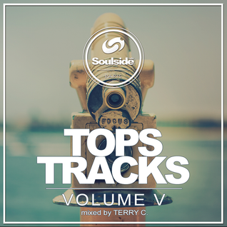 SOULSIDE RADIO - TOP TRACKS Vol. 5 Mixed by TERRY C.