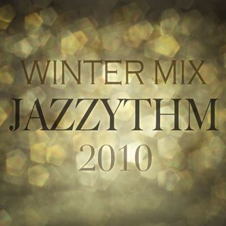 jazzythm winter mix 2010