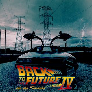 Back To The Future IV: Hip Hop Reinvented