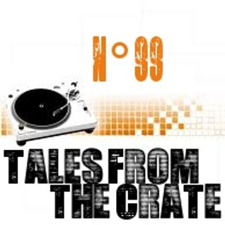 Tales From The Crate Radio Show #99 Part 02