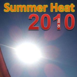 Summer Heat 2010 (My 1st set ever)