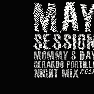 MAY SESSION 2012 (MOMMY'S DAY) NIGHT MIX