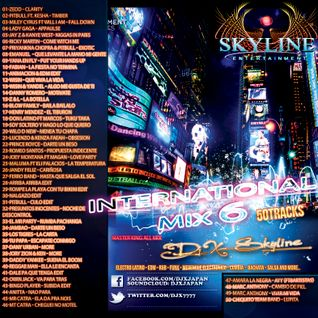 INTERNATIONAL MIX VOL.6 DJ X-SKYLINE