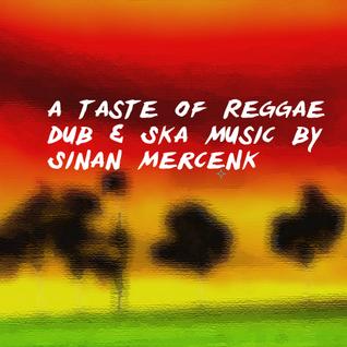 A taste of reggae dub & ska music