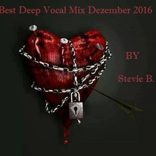 Best Deep Vocal Mix Dezember 2016