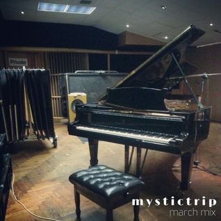 Mystic Trip - March Mix (2013)
