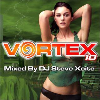 Vortex Volume 10 - Mixed By Dj Steve Xcite