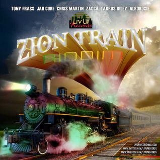 Zion Train Riddim Mix Promo (Livity Rec.-2014) - Selecta Fazah K.