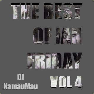 The Best of Ian Friday Vol. 4