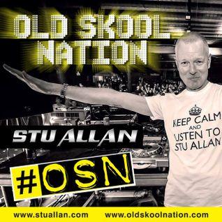 (#190) STU ALLAN ~ OLD SKOOL NATION - 1/4/16 - OSN RADIO