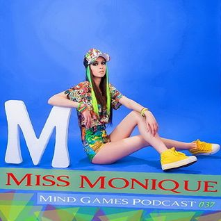 Dj Miss Monique - Mind Games Podcast 037 / produced in UA /