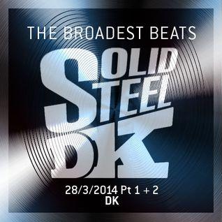 Solid Steel Radio Show 28/3/2014 Part 1 + 2 - DK