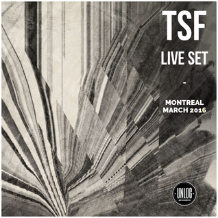 TSF - Live @ Le Bleury, Montréal - CA - March 2016 [Unlog x Cartel release party]