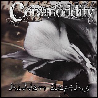 Commoddity - Hiden Depths