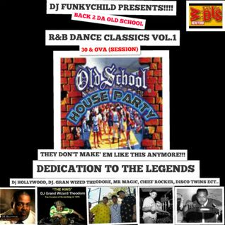 "DJ FUNKYCHILD PRESENTS "" BACK 2 THE O'L SKOOL"" VOL.1"