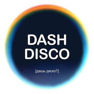 DASH DISCO - Live Mix Part#2 @ AGHARTI