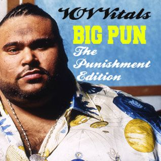 VOV Vitals-Big Pun The Punishment Edition