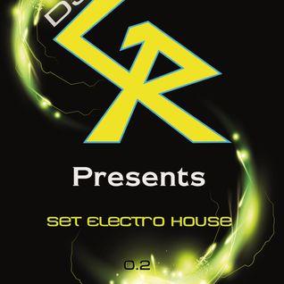Dj GR Set Electro House 0.2