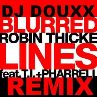 Robin Thicke feat T.I & Pharell - Blurred lines Dj Douxx remix