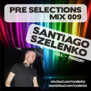 Santiago Szelenko @ PRE Selections #009