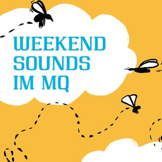 Scheibosan - Weekend Sounds im MQ - 150516