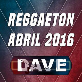 Reggaeton Abril 2016