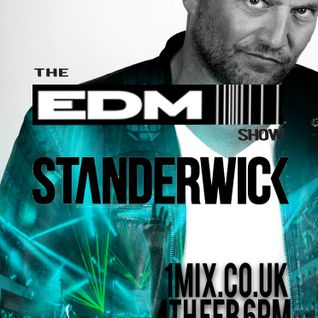 070 The EDM Show with Alan Banks & guest Standerwick