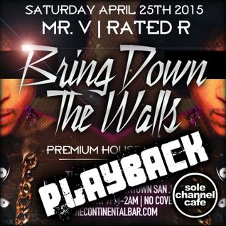 (PLAYBACK) Mr. V & DJ Rated R LIVE at The Continental Bar _ San Jose, California - April 25th 2015