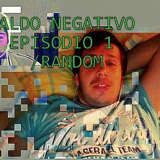 SALDO NEGATIVO (episodio 1)  ''RANDOM''