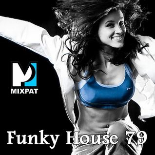 Funky House 79