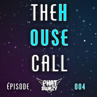 THE HOUSE CALL: 005  - DJ DIRTO GUEST MIX (NOV, 2014)