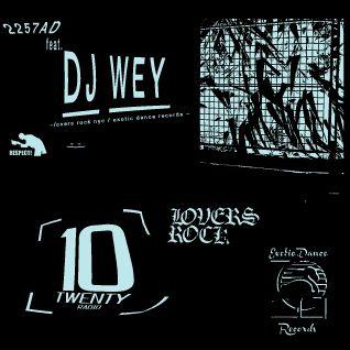 2257AD Ft DJ WEY Guest Mix - 18th April 2016