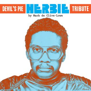 The Herbie Hancock Tribute by Mark de Clive-Lowe