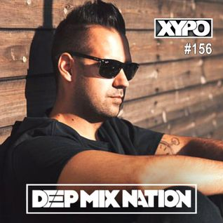 DeepMixNation #156★Best New Deep House Club Dance Music Mix by XYPO