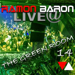 DJ Ramon Baron LIVE@ The Greenroom 1416
