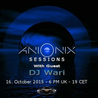 DJ Wari Guest Mix For Ani Onix Sessions on TM Radio 16th October2015