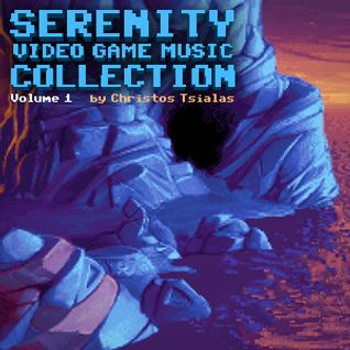 "Video Game Music Collection: ""Serenity"""