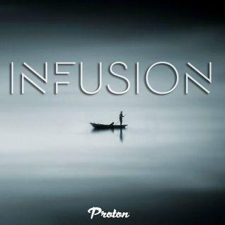 Rafa'EL - Infusion (Januray 2016) @ Proton Radio